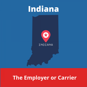 Who chooses the Workers' Compensation Doctor in Indiana
